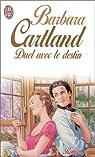 Duel avec le destin par Cartland