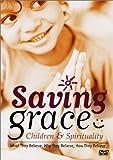 Saving Grace - Children & Spirituality