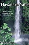 Hawai'i Trails, Kathy Morey, 0899973116