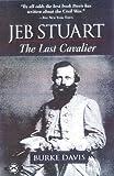Jeb Stuart, Burke Davis, 1580800750