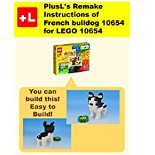 PlusL's Remake Instructions of French bulldog 10654 for LEGO 10654: You can build the  French bulldog 10654 out of your own bricks!