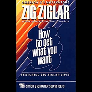 How to Get What You Want Audiobook