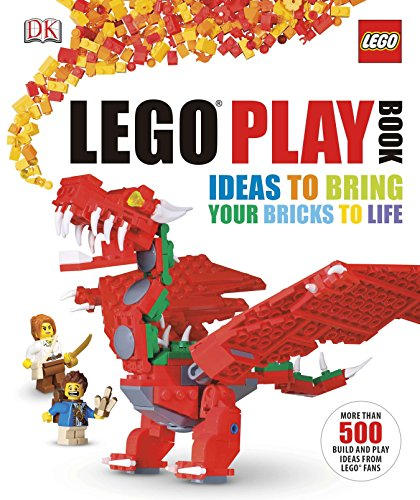 LEGO Play Book: Ideas to Bring Your Bricks to Life by DK Publishing Dorling Kindersley