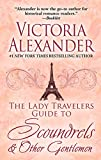The Lady Travelers Guide to Scoundrels & Other Gentlemen (Thorndike Press Large Print Romance Series)