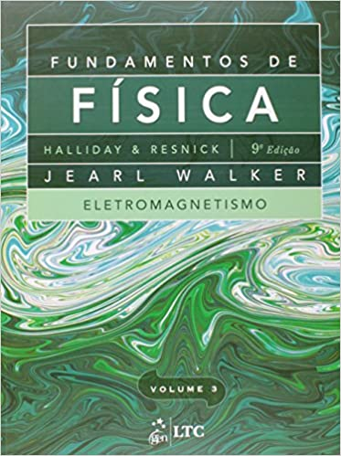 Fundamentos de Fisica: Eletromagnetismo - Vol.3
