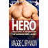 MILITARY ROMANCE: Hero: Healing a Warrior, Book 3: A BWWM Interracial Multicultural Romance (The Guardian Series)