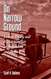 img - for On Narrow Ground: Urban Policy and Ethnic Conflict in Jerusalem and Belfast (SUNY Series in Urban Public Policy) book / textbook / text book