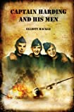 Front cover for the book Captain Harding and His Men by Elliott Mackle