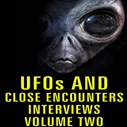 UFOs and Close Encounters Interviews, Volume 2