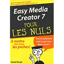 EASY MEDIA CREATOR 7 POCHE POUR LES NULS