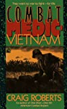 Combat Medic: Vietnam: Combat Medic: Vietnam