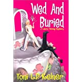 Wed And Buried: A Laura Fleming Mystery