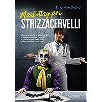 Marketing per strizzacervelli