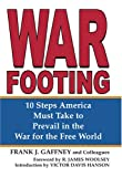 Book cover for War Footing: 10 Steps America Must Take to Prevail in the War for the Free World