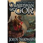 Guardsman of Gor: Gorean Saga, Book 16 | John Norman