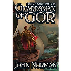 Guardsman of Gor Audiobook