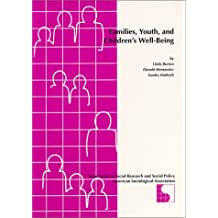 Families, Youth, and Children's Well Being