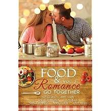 Food & Romance Go Together, Vol. 2 (Volume 2)