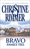 Bravo Family Ties, Christine Rimmer, 0373185073