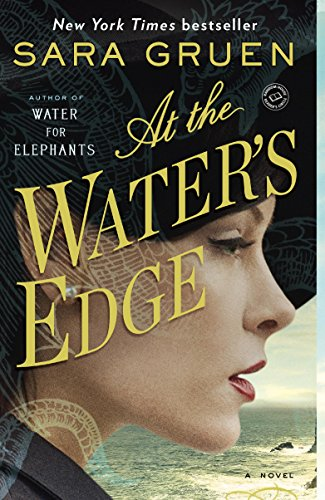 At the Water's Edge: A Novel (The House At The Edge Of The World)