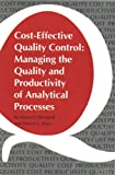 Cost Effective Quality Control, James O. Westgard, Patricia L. Barry, 0915274353