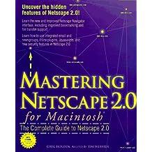 Mastering Netscape 2.0