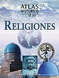 Atlas Historico de Las Religiones, Karen Farrington, 849764641X