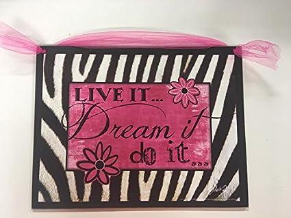 Amazon.com: Black White Zebra Live it Dream it Do it wood sign teen ...