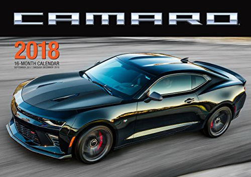 Camaro 2018: 16 Month Calendar Includes September 2017 Through December 2018