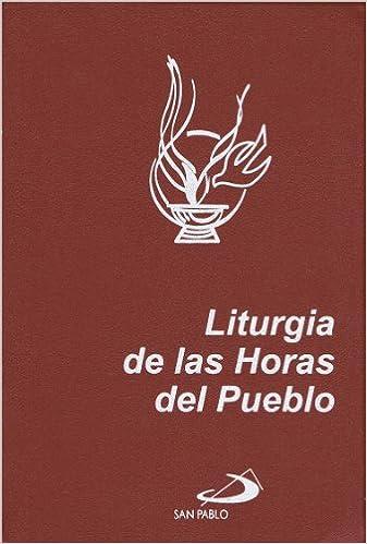Liturgia de las Horas del Pueblo: Laudes, Vísperas y Completas (Letra Normal): S.S.P. P. Sergio Costamagna, S.S.P. P. Conrado Serrano: 9789706851734: ...