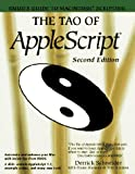 The Tao of AppleScript : BMUG's Guide to Macintosh Scripting, Schneider, Derrick and Holmes, 1568301154