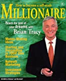 Brian Tracy's How to Become A Millionaire