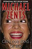 Cien Maneras De Reir / 100 Ways to Laugh (Spanish Edition)