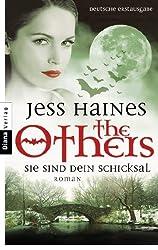 Sie sind Dein Schicksal: The Others 3 - Roman (German Edition)