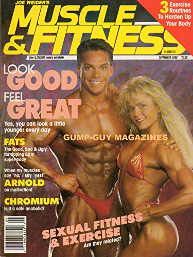 (Joe Weider's Muscle & fitness September 1989 Magazine ARNOLD SCHWARZENEGGER MOTIVATION: WHEN MY MUSCLES SAY