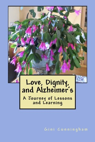 Download Love, Dignity, and Alzheimer's: Lessons and Learning pdf epub