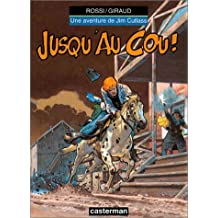 AVENTURE DE JIM CUTLASS (UNE) T.05 : JUSQU'AU COU