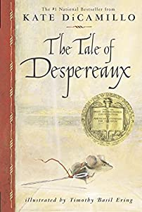 Paperback The Tale of Despereaux: Being the Story of a Mouse, a Princess, Some Soup and a Spool of Thread Book