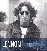 Lennon, la légende : Images et mots