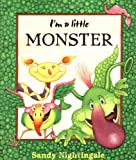 I'm a Little Monster, Sandy Nightingale, 0152003096