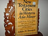 img - for New Testament Cities in Western Asia Minor book / textbook / text book