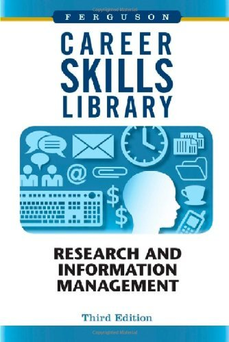 Research and Information Management (Career Skills Library) (3rd Edition) (2009-10-16) [Hardcover] pdf
