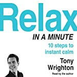 Relax in a Minute | Tony Wrighton