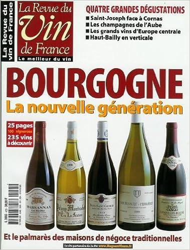 Lire un La Revue du vin de France - n°455 - 01/10/2001 - Bourgogne : la nouvelle génération pdf, epub