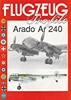 Arado Ar 240 - Flugzeug Profile by Divers