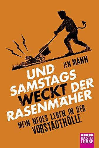 Price comparison product image Und samstags weckt der Rasenmäher