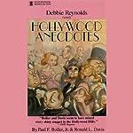 Hollywood Anecdotes | Paul F. Boller,Ronald L. Davis