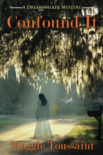 Confound It (Dreamwalker Mystery) (A Dreamwalker Mystery) (Volume 5)