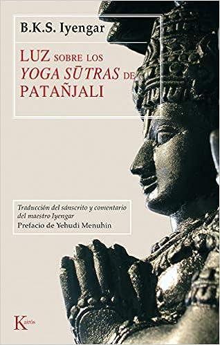 Luz sobre los Yoga-sutras de Patañjali (Clásicos): Amazon.es ...