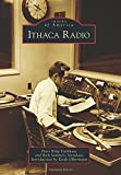 Ithaca Radio, Peter King Steinhaus and Rick Sommers Steinhaus, 146712186X